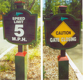 "image of custom sign ""Caution - Gate Closing"""